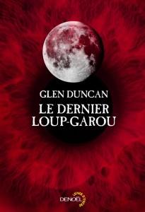 le-dernier-loup-garou-glen-duncan